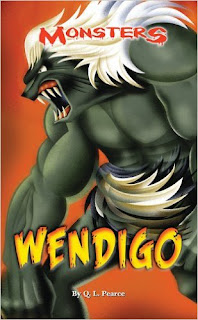 https://www.amazon.com/Wendigo-Monsters-O-L-Pearce/dp/073774409X/ref=la_B001H9RTXO_1_19?s=books&ie=UTF8&qid=1480365507&sr=1-19&refinements=p_82%3AB001H9RTXO
