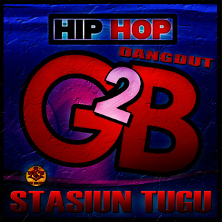 Kumpulan Lagu Terbaik G2B Mp3 Album Stasiun Tugu Full Rar