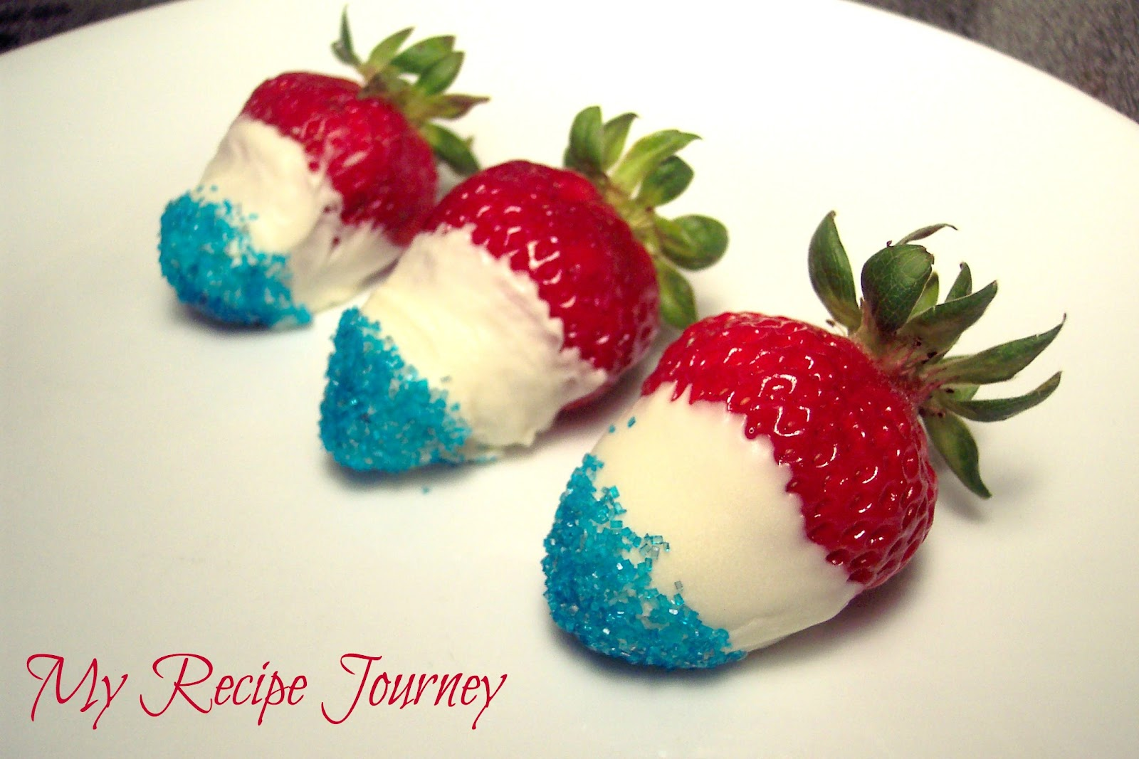 My Recipe Journey Red White And Blue Strawberries