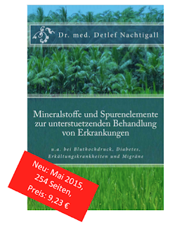 http://www.amazon.de/Mineralstoffe-Spurenelemente-unterstuetzenden-Behandlung-Erkrankungen/dp/1512235180/ref=sr_1_1?s=books&ie=UTF8&qid=1460583742&sr=1-1&keywords=Detlef+Nachtigall