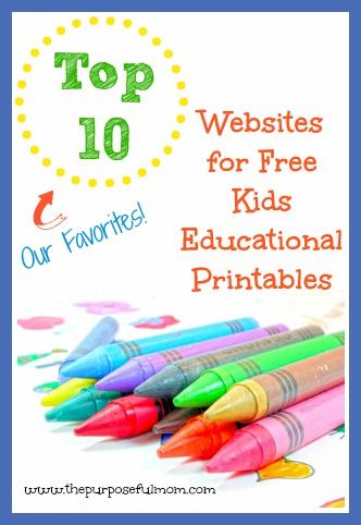 Our top 10 favorite websites for free kids educational printables!
