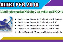 Materi belajar penunjang PPG tahap 2 dan prediksi soal PPG 2018