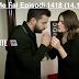 Seriali Me Fal Episodi 1418 (14.12.2018)
