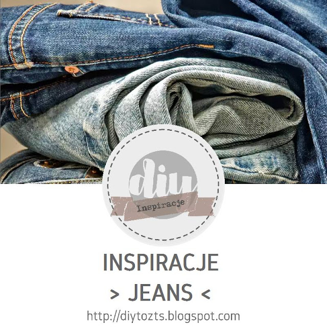 INSPIRACJE - JEANS
