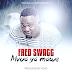 New Audio : Fred Swagg - Mvua Ya Mawe | Download Mp3