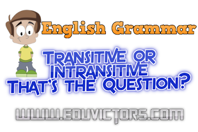 CBSE Class 6 - 8 - English Grammar - Kinds of Verbs (Transitive and Intransitive)(#cbsenotes)(#eduvictors)