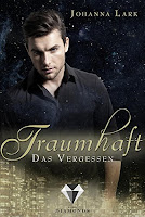 https://www.amazon.de/Traumhaft-2-Vergessen-Johanna-Lark-ebook/dp/B01MYT4XQV