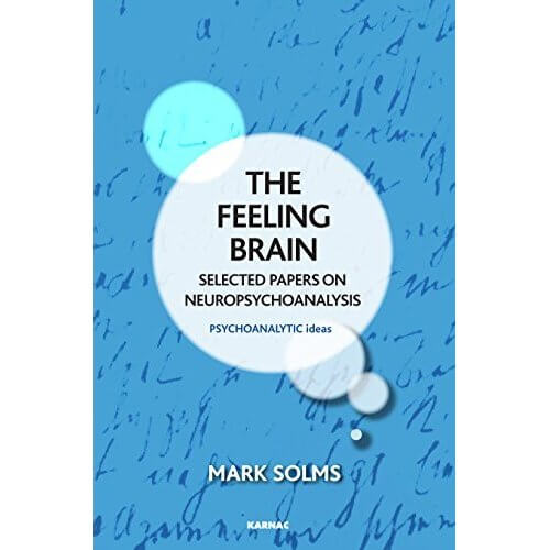 mark solms feeling brain psihanaliza neurostiinte