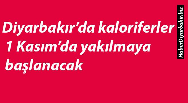 Diyarbakır'da kaloriferler 1 Kasım'da yakılmaya başlanacak