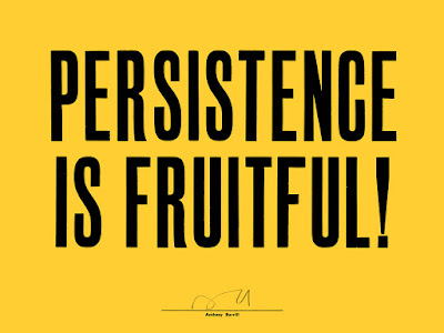 Anthony Burrill - Persistence is Fruitful!