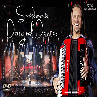 Dorgival Dantas - Simplesmente Dorgival Dantas
