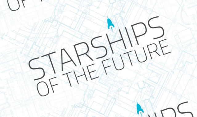 Starships Of The Future