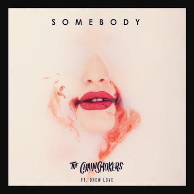 Arti Lirik Lagu The Chainsmokers - Somebody