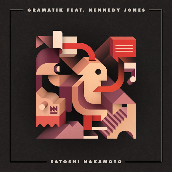 Gramatik - Satoshi Nakamoto (feat. Kennedy Jones) - Single Cover