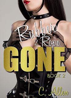 C. Allen - Rubber 2 Rope - GONE book 2