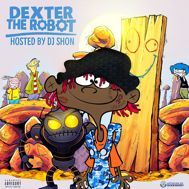 Famous Dex – Dexter The Robot [Mixtape]