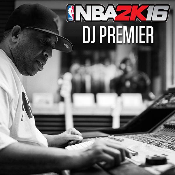 NBA 2K16 Soundtrack : DJ Mustard, DJ Khaled & DJ Premier to Create the Soundtrack