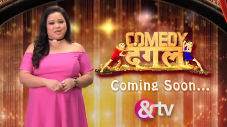 Comedy Dangal new tv serial on &tv channel Wiki, story, timing, TRP rating, actress, pics
