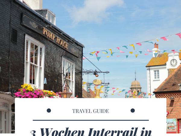 3 Wochen Interrail in Großbritannien: Planung, Route & erste Eindrücke