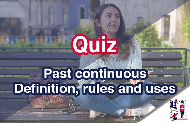 Test your understanding of the past continuous with englishzeal quizzes