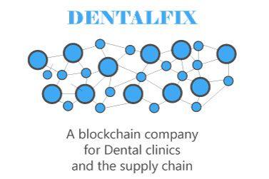DENTALFIX - A Blockchain Company For Dental Clinics and The Supply Chain