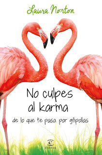 Culpes Karma Pasa Gilipollas Laura Norton
