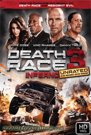 La Carrera De La Muerte 3: Inferno [1080p] [Latino-Ingles] [MEGA]