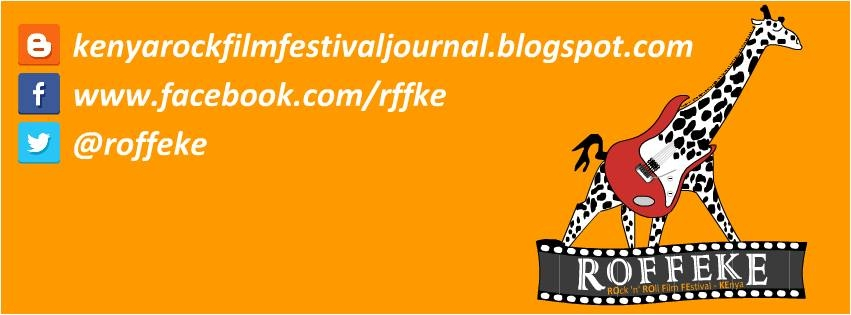 Kenya Rock Film Festival Journal