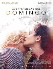 pelicula La Enfermedad del Domingo (2018)