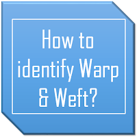 How to identify warp and weft