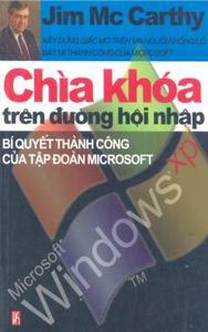 Chìa Khóa Trên Đường Hội Nhập - Bí Quyết Thành Công Của Tập Đoàn Microsoft