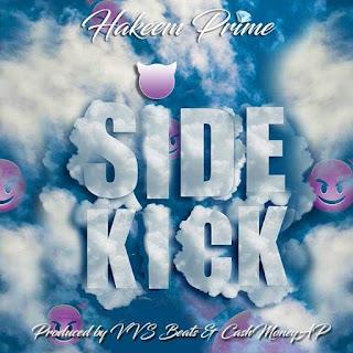 New Video: Hakeem Prime - SideKick