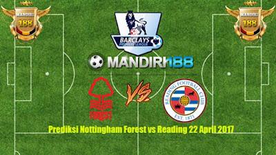 AGEN BOLA - Prediksi Nottingham Forest vs Reading 22 April 2017