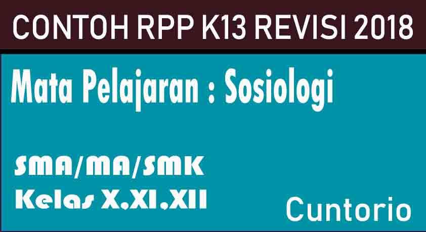 Contoh RPP K13 Sosiologi Revisi 2018 SMA / MA / SMK