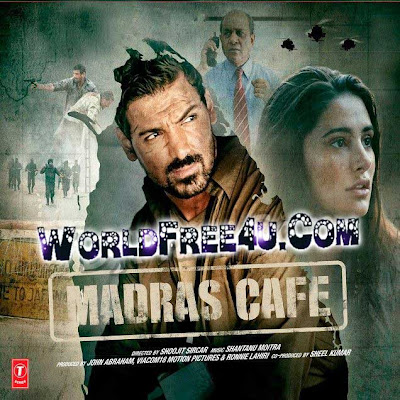 Poster Of Hindi Movie Madras Cafe (2013) Free Download Full New Hindi Movie Watch Online At worldfree4u.com