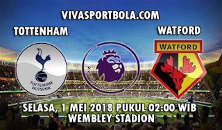 Prediksi Bola Tottenham Hotspur vs Watford 1 Mei 2018
