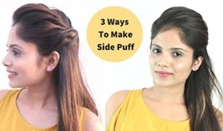 3 Easy Ways To Make Side Puff | Side Puff Without Teasing Hair