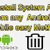 How to uninstall system apps from Android without root easy method.