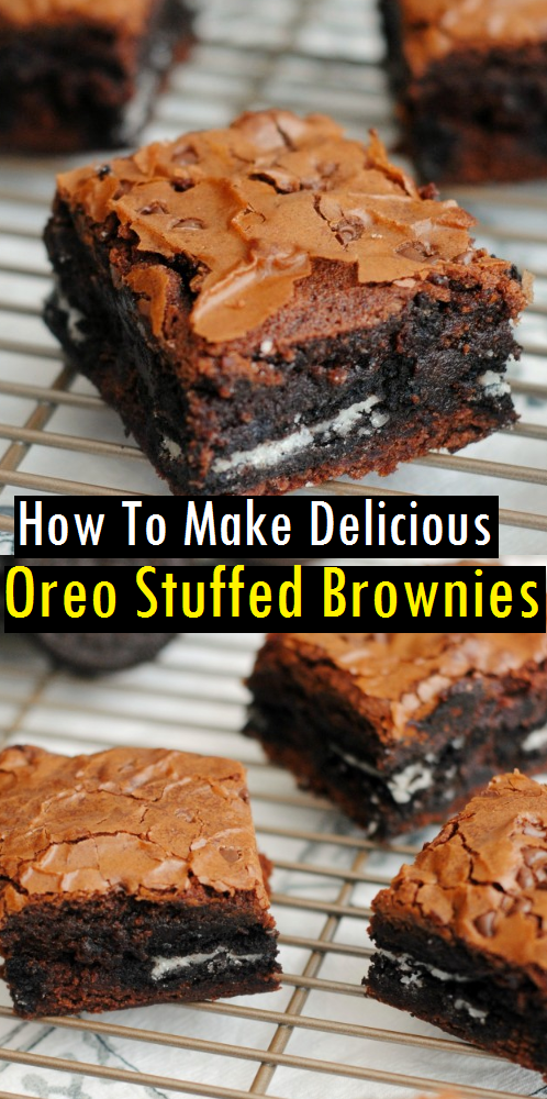How To Make Delicious Oreo Stuffed Brownies