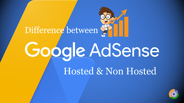 Difference between Adsense Hosted account and Non Hosted account