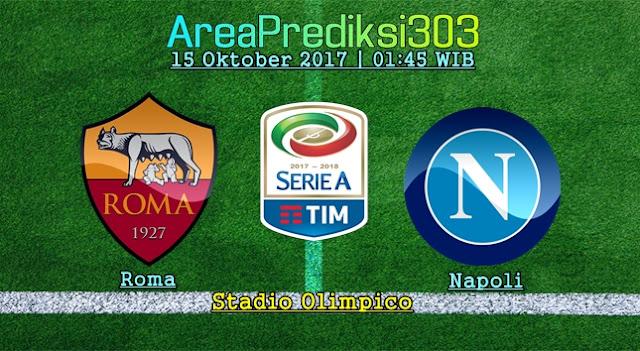 Prediksi Skor Roma vs Napoli 15 Oktober 2017