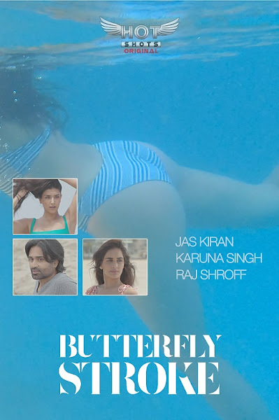 Poster of (18+) The Butterfly Stroke (2019) Short Movie Hindi 720p HDRip Free Download