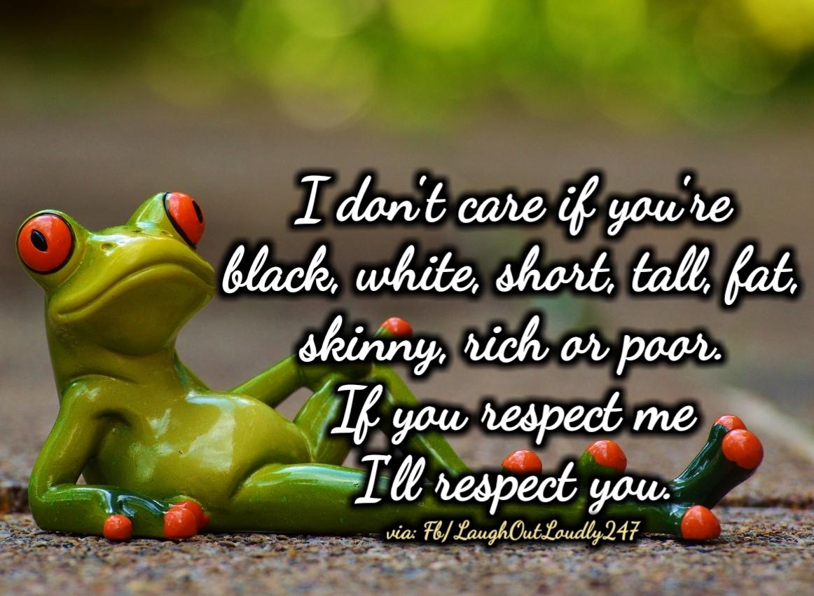 You i you me respect respect The Respect