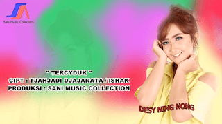 Lirik Lagu Tercyduk - Desy Ning Nong