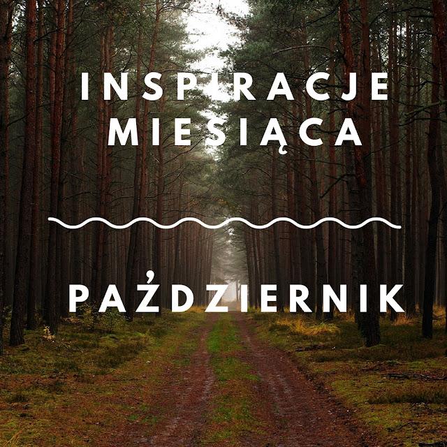 """co mnie inspiruje w październiku, inspiracje miesiąca na any-blog.pl, czytam Ks. Jan Kaczkowski """"Życie na pełnej petardzie"""", słucham Hey """"Błysk"""". Jesienne tapety na pulpit do pobrania za darmo"""