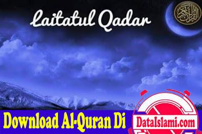 Surat Al-Qadar Mp3 Lengkap Bacaan Dan Audio Tafsirnya