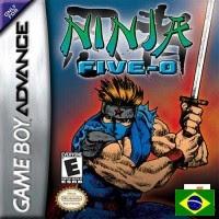 Ninja five 0 (Br)