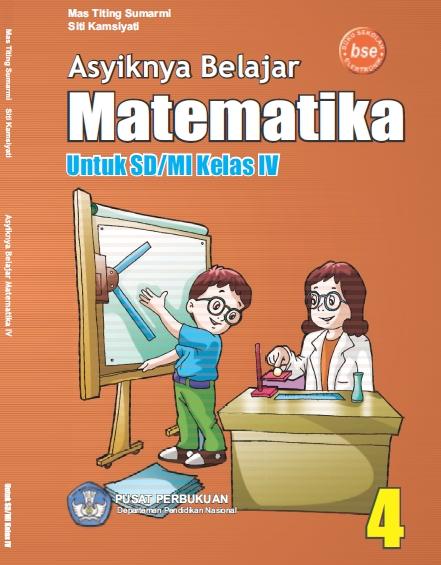 Download Buku Pendalaman Materi Matematika Kelas 4 SD/MI Karya Mas Titing Sumarmi dan Siti Kamsiyati