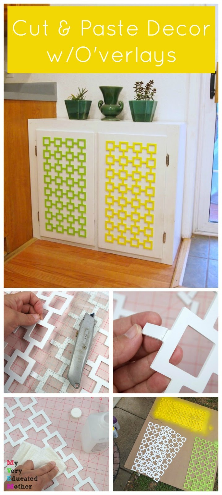 Cut and Paste your next home decor project with O'verlays!