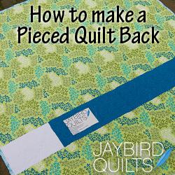 Tutorials Jaybird Quilts